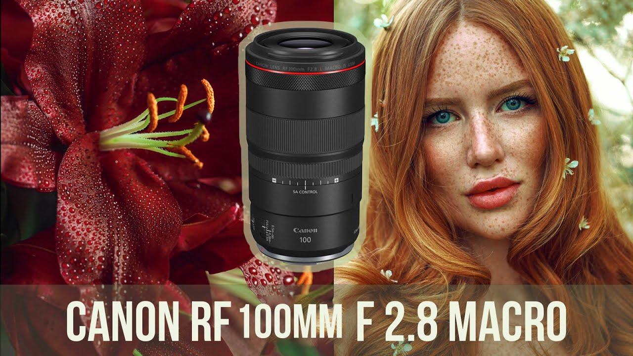 Canon RF 100mm f 2.8L